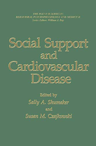 Social Support and Cardiovascular Disease By Sally A. Shumaker