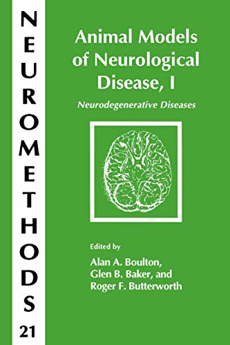 Animal Models of Neurological Disease, I By Alan A. Boulton