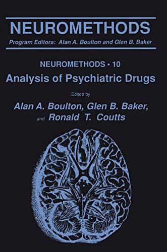Analysis of Psychiatric Drugs By Alan A. Boulton