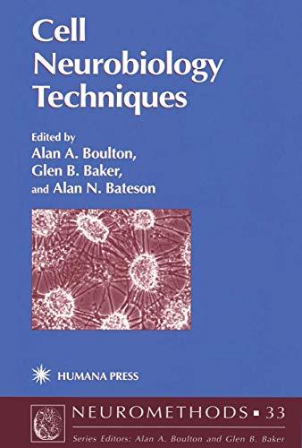 Cell Neurobiology Techniques By Alan A. Boulton
