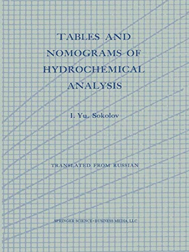 Tables and Nomograms of Hydrochemical Analysis By I. Yu Sokolov