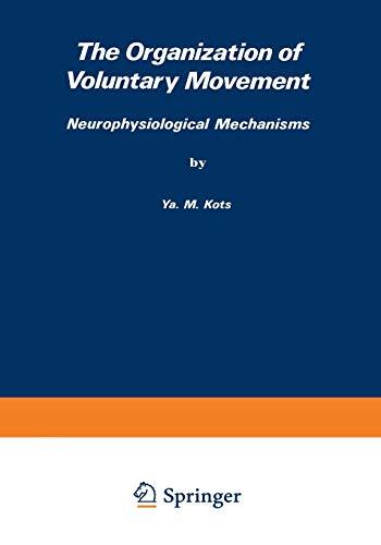 The Organization of Voluntary Movement By Ya. Kots