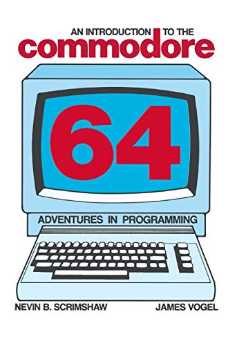 An Introduction to the Commodore 64 By N.B. Scrimshaw
