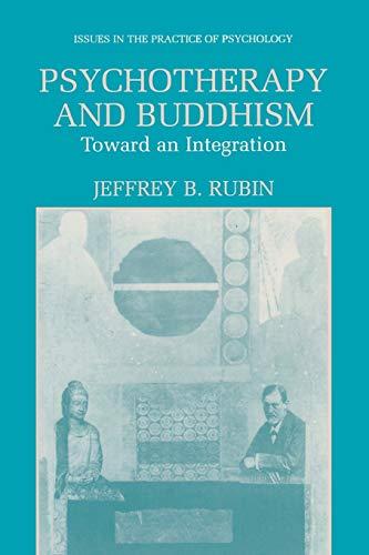 Psychotherapy and Buddhism By Jeffrey B. Rubin