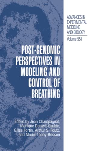 Post-Genomic Perspectives in Modeling and Control of Breathing By Jean Champagnat