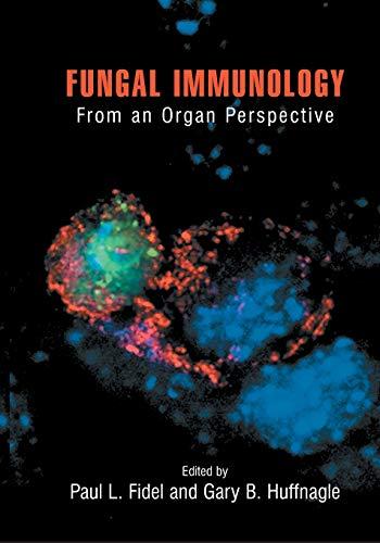 Fungal Immunology: By Paul L. Fidel
