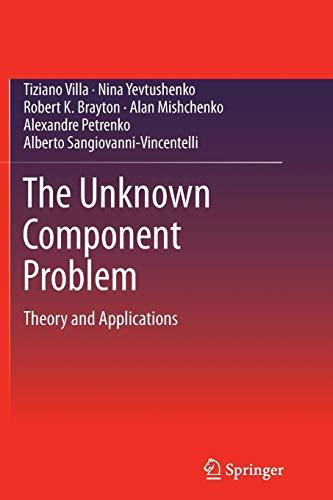 The Unknown Component Problem By Tiziano Villa