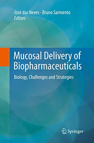 Mucosal Delivery of Biopharmaceuticals By Jose das Neves