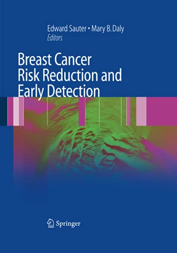 Breast Cancer Risk Reduction and Early Detection By Edward R. Sauter