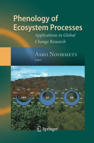 Phenology of Ecosystem Processes By Asko Noormets
