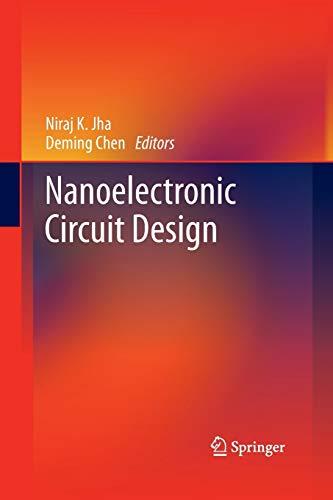 Nanoelectronic Circuit Design By Niraj K. Jha