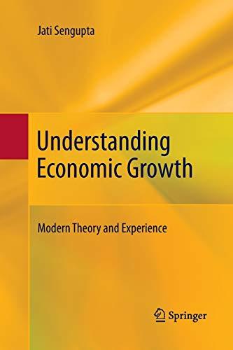 Understanding Economic Growth By Jati Sengupta