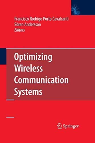 Optimizing Wireless Communication Systems By Francisco Rodrigo Porto Cavalcanti