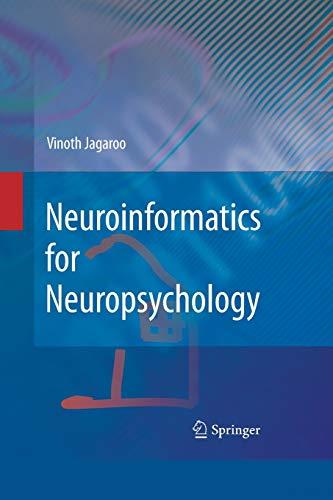 Neuroinformatics for Neuropsychology By Vinoth Jagaroo