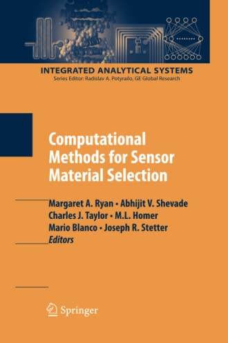 Computational Methods for Sensor Material Selection By Margaret A. Ryan
