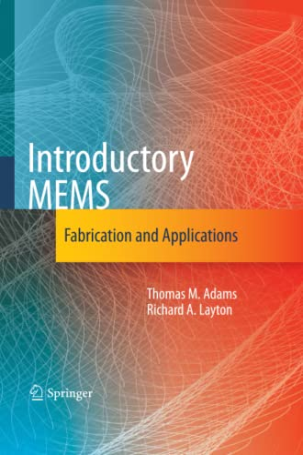 Introductory MEMS By Thomas M. Adams