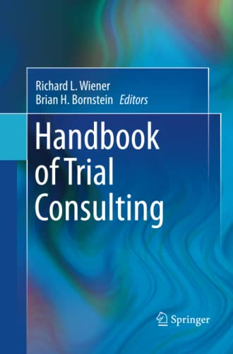 Handbook of Trial Consulting By Richard L. Wiener