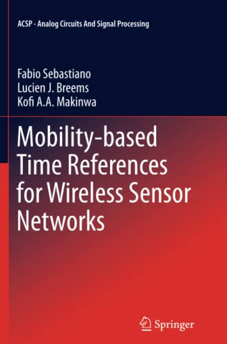 Mobility-based Time References for Wireless Sensor Networks By Fabio Sebastiano