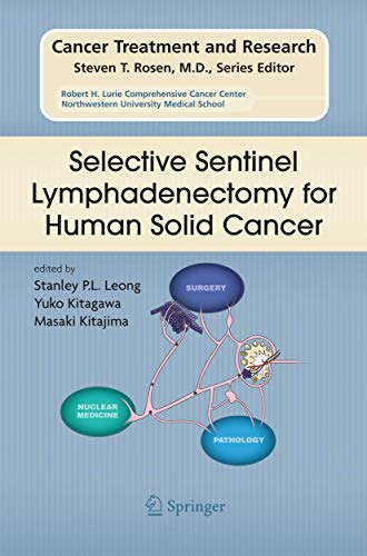 Selective Sentinel Lymphadenectomy for Human Solid Cancer By Stanley P. L. Leong