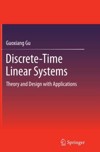 Discrete-Time Linear Systems By Guoxiang Gu