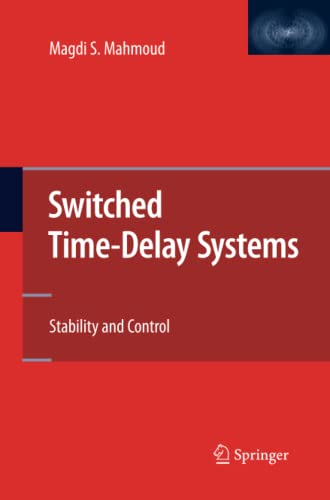 Switched Time-Delay Systems By Magdi S. Mahmoud