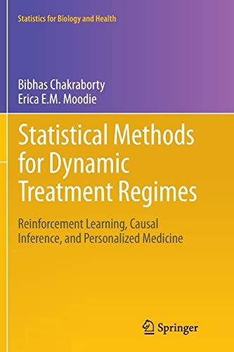 Statistical Methods for Dynamic Treatment Regimes By Bibhas Chakraborty
