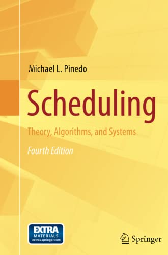 Scheduling By Michael L. Pinedo