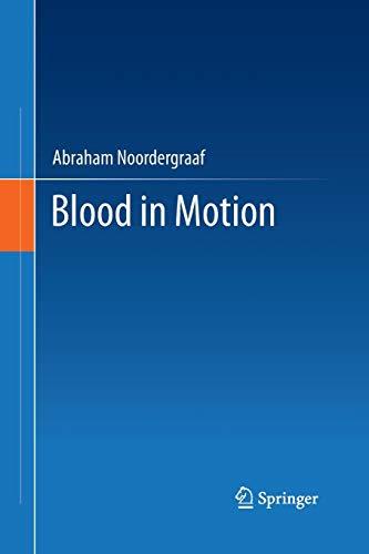 Blood in Motion By Abraham Noordergraaf