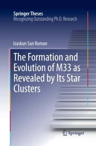 The Formation and Evolution of M33 as Revealed by Its Star Clusters By Izaskun San Roman