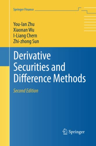 Derivative Securities and Difference Methods By You-lan Zhu