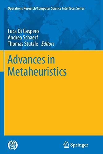 Advances in Metaheuristics By Luca Di Gaspero