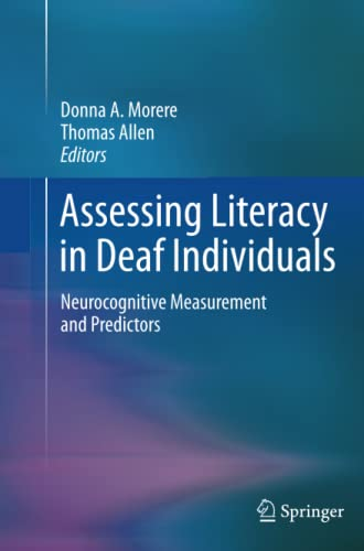 Assessing Literacy in Deaf Individuals By Donna Morere