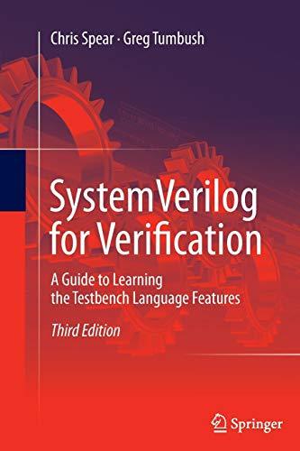 SystemVerilog for Verification By Chris Spear