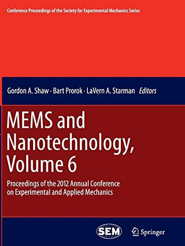 MEMS and Nanotechnology, Volume 6 By Gordon A. Shaw