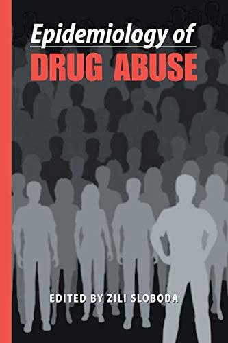 Epidemiology of Drug Abuse By Zili Sloboda