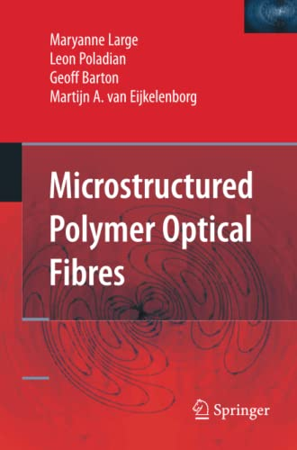 Microstructured Polymer Optical Fibres By Maryanne Large
