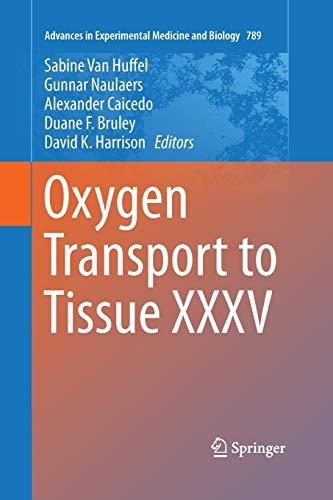Oxygen Transport to Tissue XXXV By Sabine Van Huffel