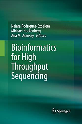Bioinformatics for High Throughput Sequencing By Naiara Rodriguez-Ezpeleta
