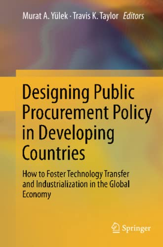 Designing Public Procurement Policy in Developing Countries By Murat A. Yulek