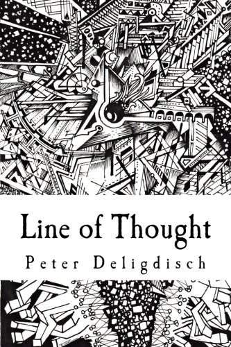 Line of Thought By Peter Deligdisch