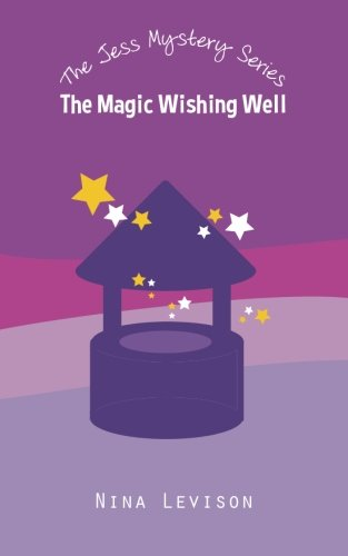 The Magic Wishing Well By Sarah Levison
