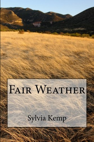 Fair Weather: Flight to the Dales By Sylvia Kemp