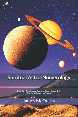 Spiritual Astro-Numerology By James J McQuitty