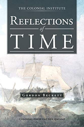 Reflections of Time By Gordon Beckett