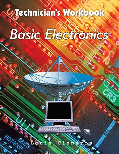 Technician's Workbook By Louis Cisneros