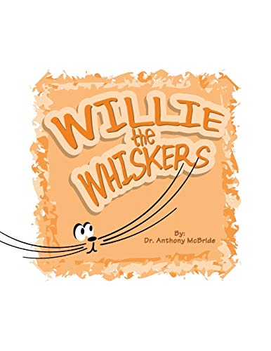 Willie the Whiskers By Dr Anthony McBride