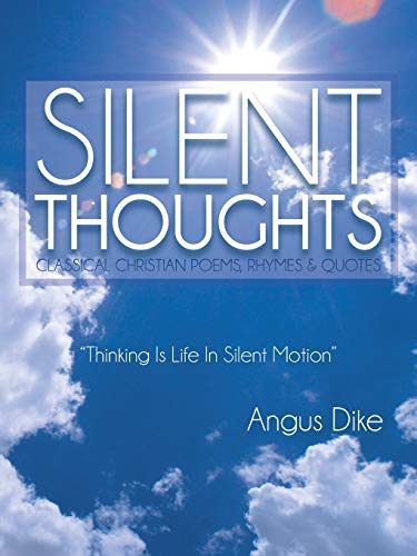 Silent Thoughts By Angus Dike
