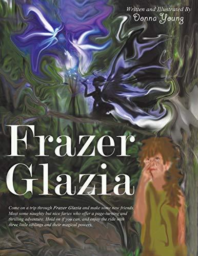 Frazer Glazia By Donna Young