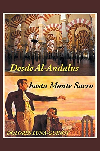 Desde Al-Andalus hasta Monte Sacro By Dolores Luna-Guinot