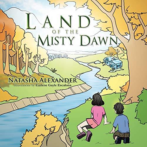 Land of the Misty Dawn By Natasha Alexander